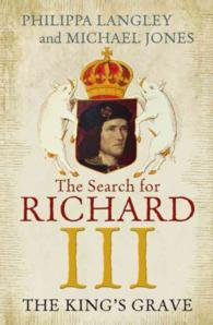 King's Grave : The Search for Richard III -- Hardback