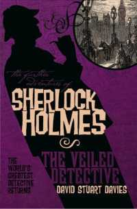 The Veiled Detective (The Further Adventures of Sherlock Holmes)