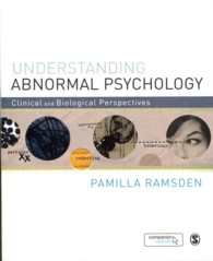 Understanding Abnormal Psychology : Clinical and Biological Perspectives (PAP/PSC)