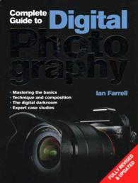 Complete Guide to Digital Photography -- Paperback (2 Rev ed)