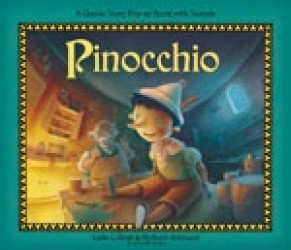 Pinocchio : A Classic Pop-up Sound Book (Classic Pop-up Sound Books) -- Novelty book