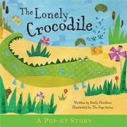 Lonely Crocodile -- Hardback