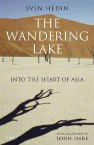 The Wandering Lake : Into the Heart of Asia