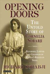 Opening Doors : The Untold Story of Cornelia Sorabji, Reformer, Lawyer and Champion of Women's Rights in India