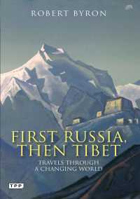 First Russia, Then Tibet : Travels through a Changing World