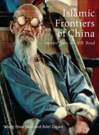 Islamic Frontiers of China : Images from the Silk Road