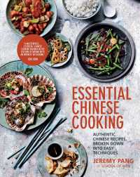 Essential Chinese Cooking : Authentic Chinese Recipes, Broken Down into Easy Techniques