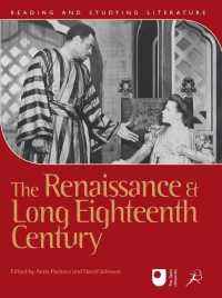The Renaissance and Long Eighteenth Century