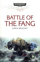 Battle of the Fang (A Warhammer 40,000 - Space Marine Battles)