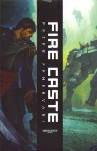 Fire Caste (Warhammer 40,000)