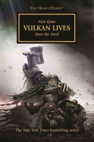 Vulkan Lives : Unto the Anvil (Horus Heresy)