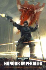 Honour Imperialis (Warhammer 40,000 Omnibus)