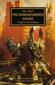 Unremembered Empire : A Light in the Darkness (The Horus Heresy) (Reissue)
