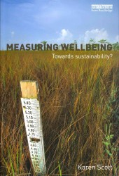 Measuring Wellbeing : Towards Sustainability?