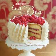 Afternoon Tea with Bea : Recipes from Bea's of Bloomsbury