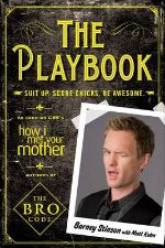 Playbook : Suit Up. Score Chicks. Be Awesome -- Paperback