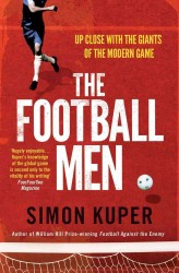 Football Men : Up Close with the Giants of the Modern Game -- Paperback