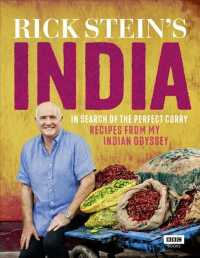 Rick Stein's India : In Search of the Perfect Curry: Recipes from My Indian Odyssey