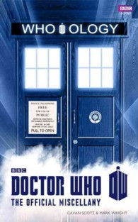 Who-ology : Doctor Who the Official Miscellany