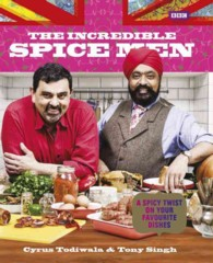 The Incredible Spice Men : Todiwala and Singh