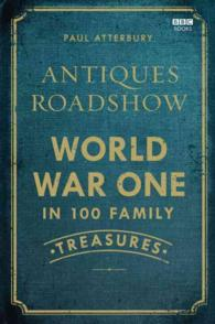 Antiques Roadshow : World War One in 100 Family Treasures