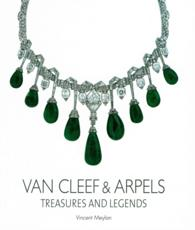 Van Cleef & Arpels : Treasures and Legends