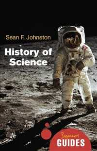 The History of Science : A Beginner's Guide (Beginner's Guides) (Original)