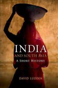 India and South Asia : A Short History (Reprint)