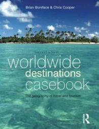 Worldwide Destinations Casebook : The Geography of Travel and Tourism (2ND)