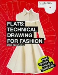 Flats : Technical Drawing for Fashion (PAP/CDR)