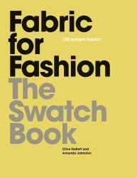 Fabric for Fashion : The Swatch Book (SPI)