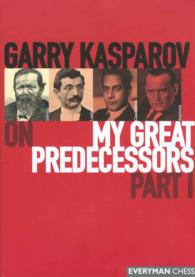 Garry Kasparov on My Great Predecessors <1>