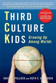 Third Culture Kids : Growing Up among Worlds (Revised)