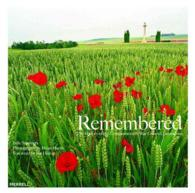 Remembered : The History of the Commonweath War Graves Commission
