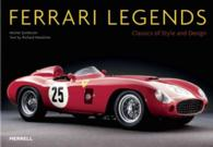 Ferrari Legends : Classics of Style and Design (Reprint)