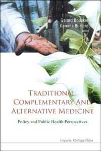 Traditional, Complementary and Alternative Medicine : Policy and Public Health Perspectives