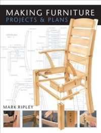 Making Furniture : Projects & Plans