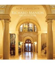Richard Manion Architecture (New Classicists)