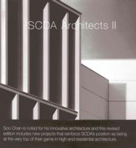 SCDA Architects II : The Architecture of Soo Chan (Revised)