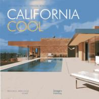California Cool : Residential Modernism Reborn
