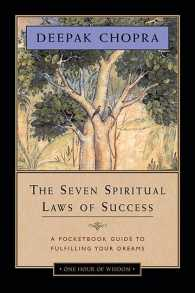 The Seven Spiritual Laws of Success : A Pocketbook Guide to Fulfilling Your Dreams (One Hour of Wisdom) (Abridged)