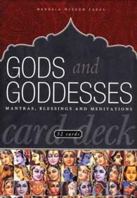Gods and Goddesses : Mantras, Blessings and Meditations (Mandala Wisdom Decks) (GMC CRDS)