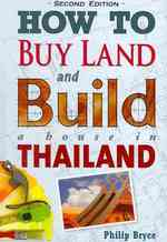 How to Buy Land and Build a House in Thailand (2ND)