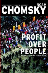 Profit over People : Neoliberalism and Global Order