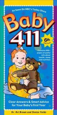 Baby 411 : Clear Answers & Smart Advice for Your Baby's First Year (6TH)