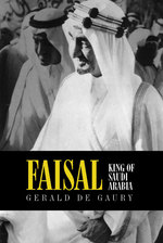 Faisal : King of Saudi Arabia