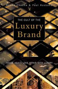 The Cult of the Luxury Brand : Inside Asia's Love Affair with Luxury