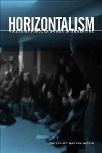Horizontalism : Voices of Popular Power in Argentina