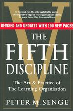 Fifth Discipline: the Art and Practice of the Learning Organization -- Paperback (2 Rev ed)