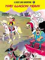 A Lucky Luke Adventure 9 : The Wagon Train (A Lucky Luke Adventure)